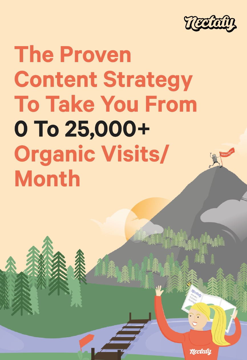 Download Now - The Content Strategy Guide To Take You From 0 to 25k Visits Per Month