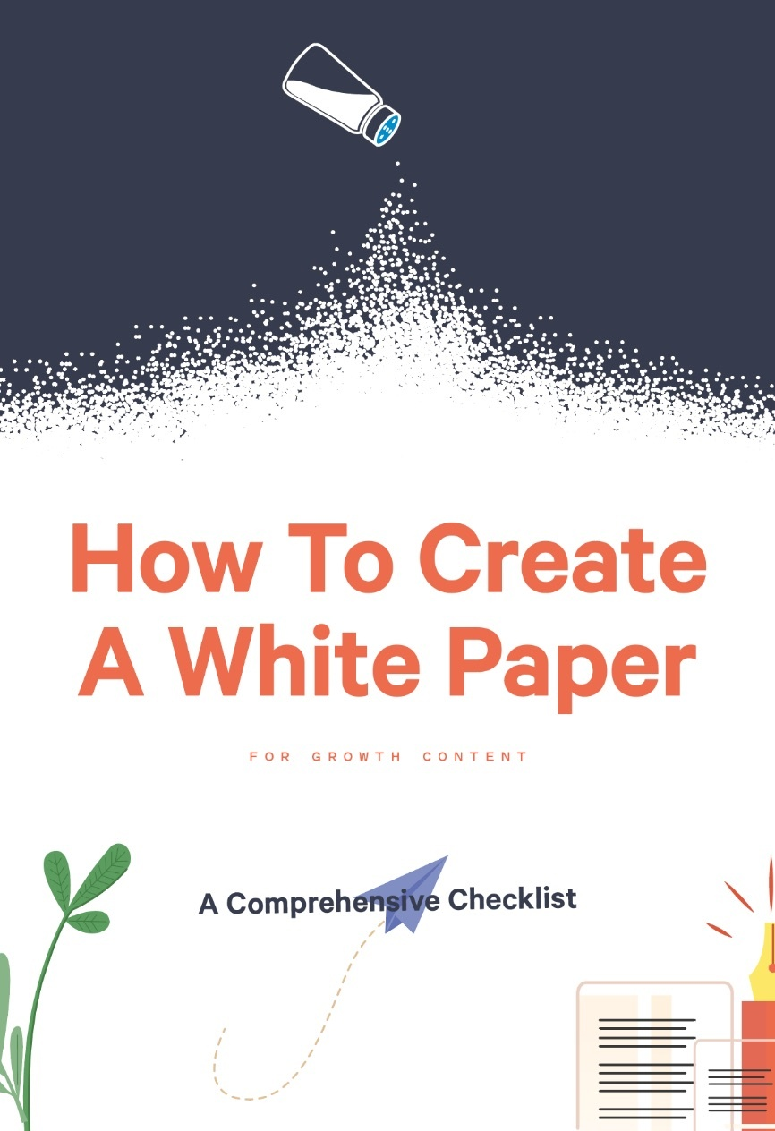 Tips - How To Create A White Paper For Growth Content