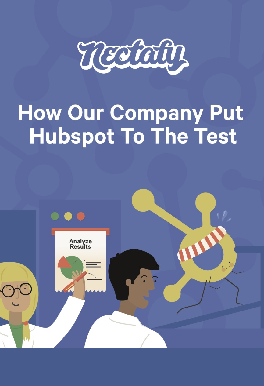 How Our Company Put HubSpot To The Test
